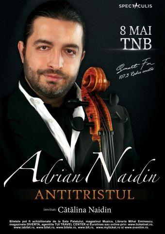 Antitristul - Adrian Naidin