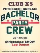 Petreceri din Romania - Super Petreceri de Burlaci si Stripteasse SHOW