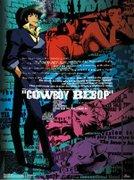 Kaubôi bibappu: Cowboy Bebop (Cowboy Bebop) (1998)
