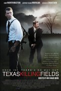 Campuri ucigase (Texas Killing Fields) (2011)