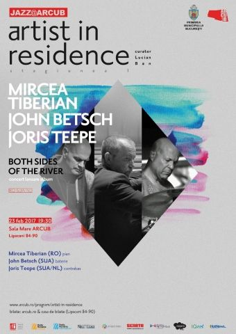Concerte din Romania - Artist in Residence: Mircea Tiberian Trio - Both sides of the river