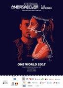 Festivalul Ambasadelor ONE World 2017