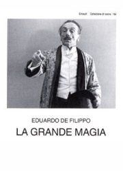 Piese de teatru din Bucuresti - La grande magia