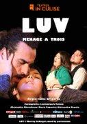 Piese de teatru - Luv - Menage a trois