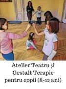 Workshops din Bucuresti - Atelier Teatru si Gestalt Terapie pentru copii (8 - 12 ani)