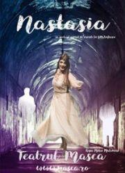 Piese de teatru din Bucuresti - Nastasia