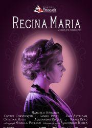 Piese de teatru din Bucuresti - Regina Maria