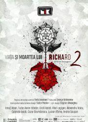 Piese de teatru din Bucuresti - Viata si moartea lui Richard al II-lea