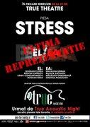 """True Theatre Nights - Piesa """"STRESS"""""""