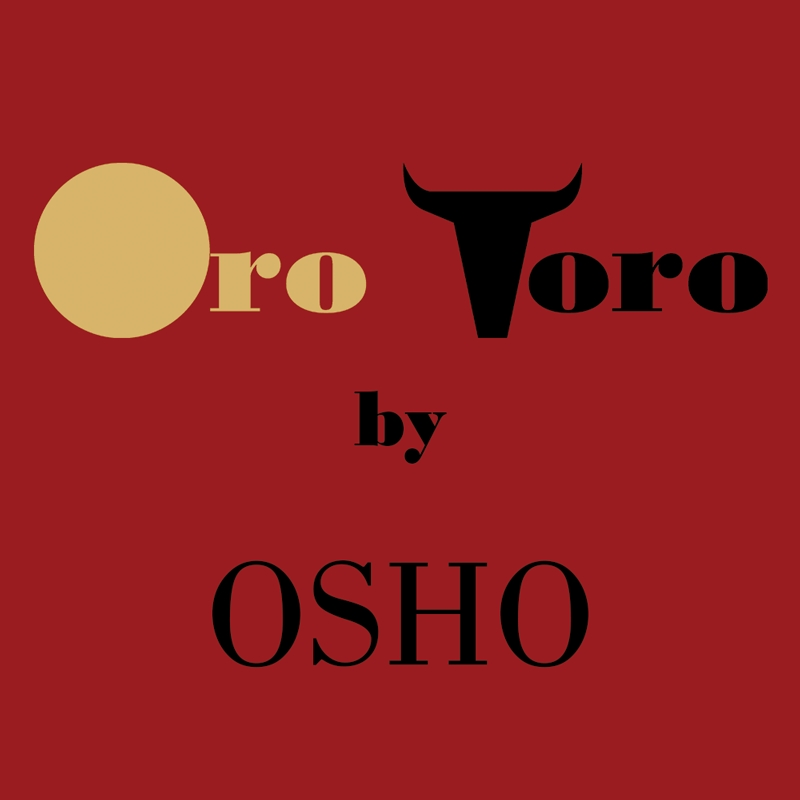 Oro Toro by Osho