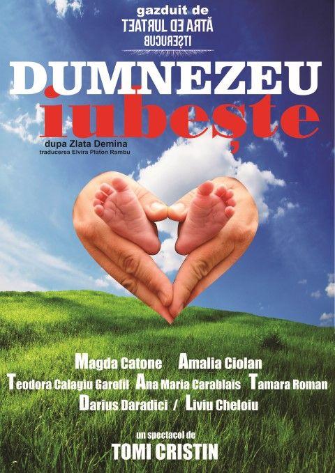 Piese de teatru din Bucuresti - Dumnezeu iubeste