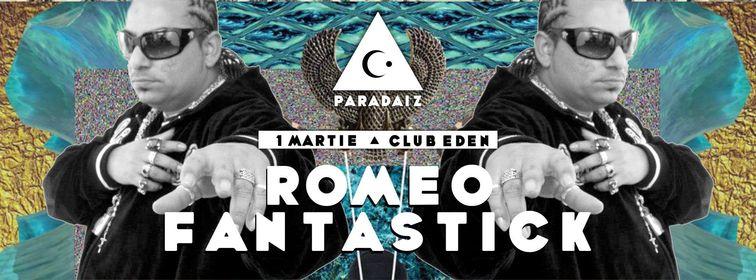 Lansare Paradaiz - Romeo Fantastick