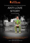 Piese de teatru din Bucuresti - Anti love story