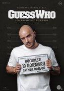 Concerte din Bucuresti - Concert lansare album: Guess Who - Un Anonim Celebru (București)