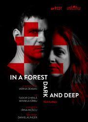 Piese de teatru - In a Forest Deep and Dark