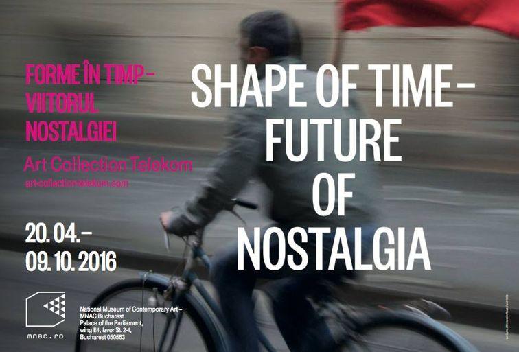 Expozitii - Shape of Time - Future of Nostalgia