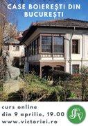 Workshops din Bucuresti - Povesti si case boieresti din Bucurestiul de altadata – Curs online