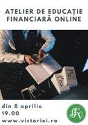 Workshops din Bucuresti - Atelier online de educatie financiara. Cum sa economisesti inteligent?