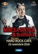 Concerte din Bucuresti - Mircea Vintila & Brambura