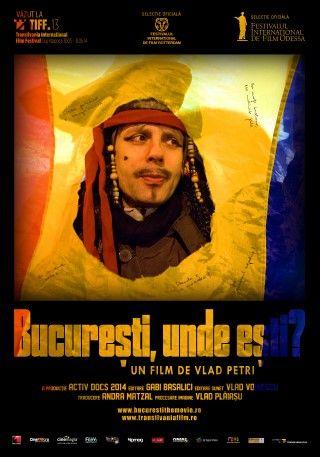 Bucuresti, unde esti? (2014)