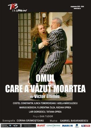 Piese de teatru din Bucuresti - Omul care a vazut moartea
