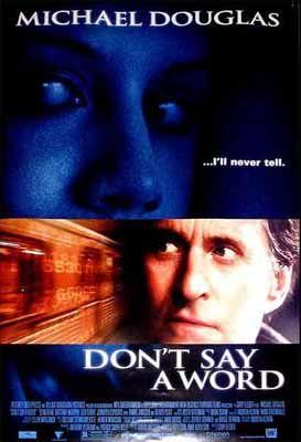 Nici o vorba (Don't say a word) (2001)