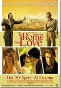 Din dragoste pentru Roma (To Rome with Love) (2012)