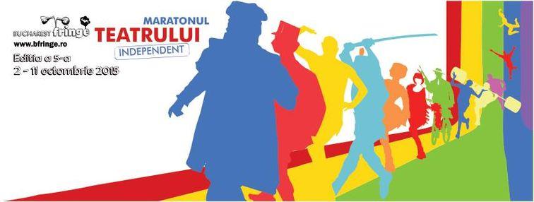 Festivaluri - Maratonul Teatrului Independent - Bucharest Fringe