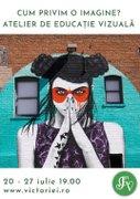 Curs online de educatie vizuala: Cum privesc o imagine?