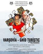 Piese de teatru din Bucuresti - Varsovia: ghid turistic