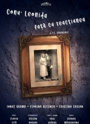 Piese de teatru din Bucuresti - Conu Leonida fata cu reactiunea