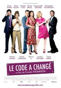 Change of plans (Le code a changé) (2009)