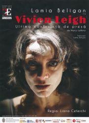 Piese de teatru - Vivien Leigh - Ultima conferinta de presa