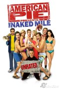 American Pie Presents The Naked Mile (Placinta americana: Cursa in pielea goala)