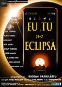 Piese de teatru din Bucuresti - EU, TU si-o eclipsa