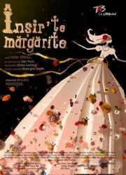 Piese de teatru din Bucuresti - Insir'te margarite