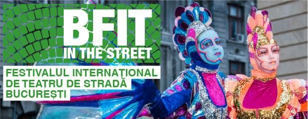 B-FIT in the Street! - Festivalul International de Teatru de Strada