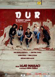 Piese de teatru din Bucuresti - Dur