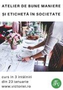 Alte evenimente din Bucuresti - Atelier de bune maniere si eticheta in societate