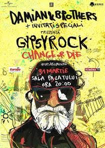 Concerte din Romania - Damian & Brothers – Gypsy Rock (Change or Die)