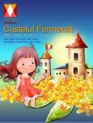 Piese de teatru din Bucuresti - Castelul Fermecat