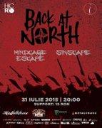 Concerte - Back At North [S], Sinscape [RO], Mindcage Escape [RO]