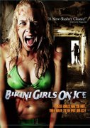 Bikini Girls on Ice (2009)
