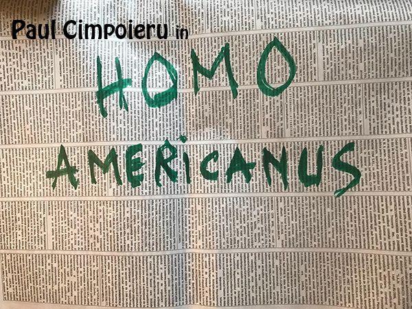 Piese-de-teatru din Romania - Homo Americanus