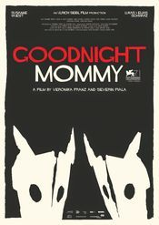Ich seh, Ich seh (Goodnight Mommy (Noapte buna mami)) (2014)
