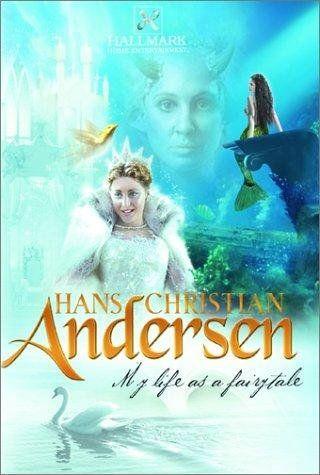 Viata mea de basm (Hans Christian Andersen: My life as a fairy tale)