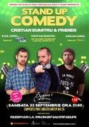 Spectacole din Bucuresti - Stand-Up Comedy by Cristian Dumitru & Friends