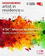 Artist in Residence | 4'34'' – Maurice de Martin Trio