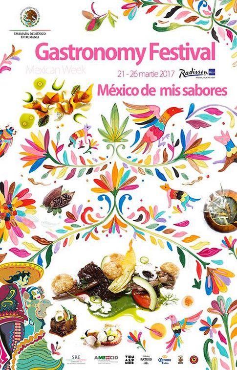 """Festivalul Gastronomic """"Mexico de mis sabores"""""""