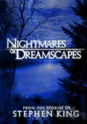 Nightmares & Dreamscapes: From the Stories of Stephen King (2006)